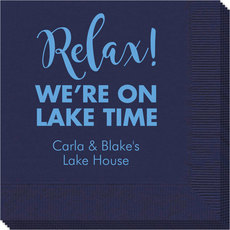 Relax We're on Lake Time Napkins
