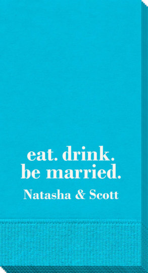 Eat Drink Be Married Guest Towels
