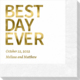 Bold Best Day Ever Napkins Image 1 of 6