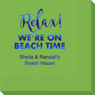 Relax We're on Beach Time