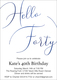 Hello Forty Foil Birthday Invitations Image 1 of 8