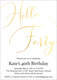 Hello Forty Foil Birthday Invitations Image 3 of 8