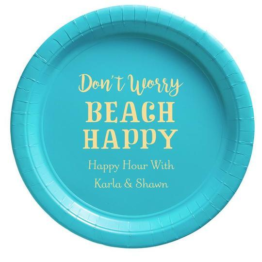 Don't Worry Beach Happy Paper Plates