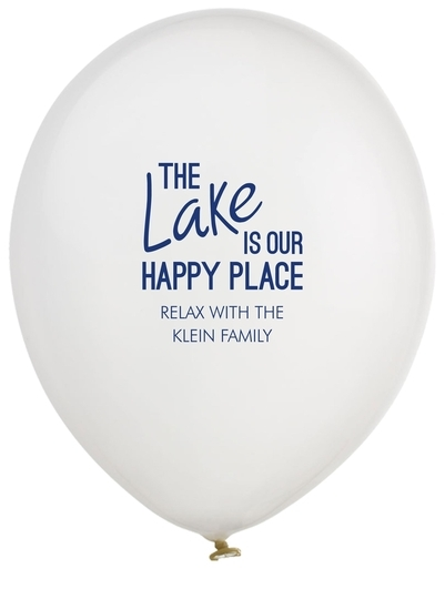 The Lake is Our Happy Place Latex Balloons