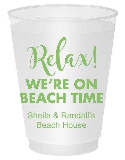 Relax We're on Beach Time Shatterproof Cups