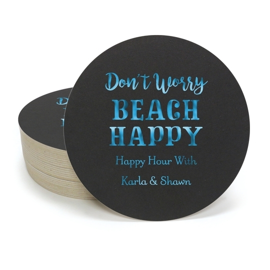Don't Worry Beach Happy Round Coasters