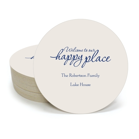 Welcome to Our Happy Place Round Coasters