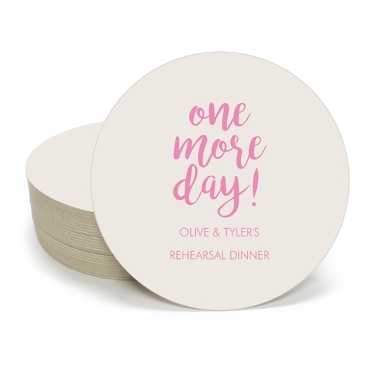 One More Day Round Coasters